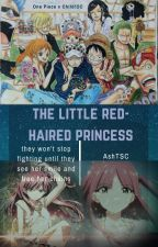 The Little Red-Haired Princess (One Piece x Child!OC) *DISCONTINUED* by TheSapphireCake