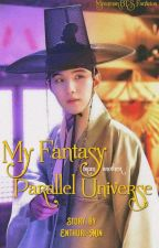 My Fantasy from another Parallel Universe [SUGA x OC] by Enthuri-Min