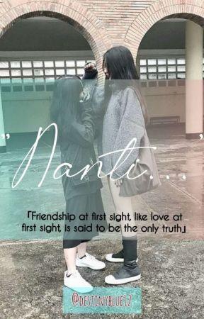 """""""Nanti.."""" by destinyblue12"""
