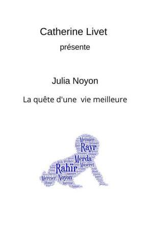 Julia Noyon by Becklivet