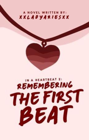 In A Heartbeat 2 by xxladyariesxx