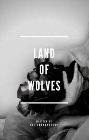 Land of Wolves by rottencranberry