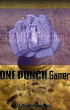 One Punch-Gamer by HorusLupercal2
