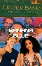 banana blue ↣ jj maybank by courtney-saraii