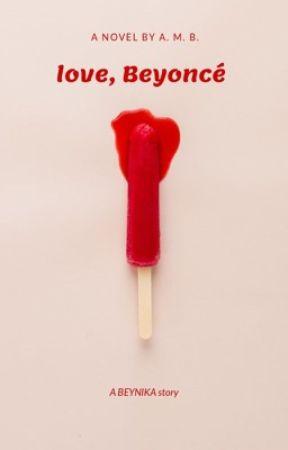 Love, Beyoncé  by _bxll_