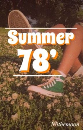 Summer 78'  ✞  l.s. by N0theMoon