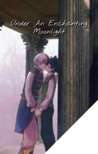 Under An Enchanting Moonlight (TodoDeku Fantasy AU) by IcyHotPeppermintDrop