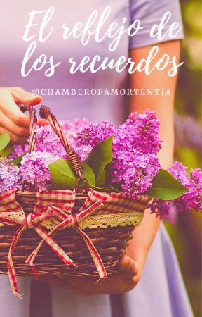 El reflejo de los recuerdos by Chamberofamortentia