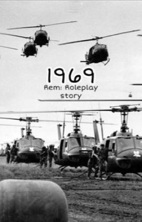 1969: Rem Roleplay Story  by WelcomeToNam