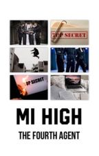 mi high | the fourth agent by isa-tnj