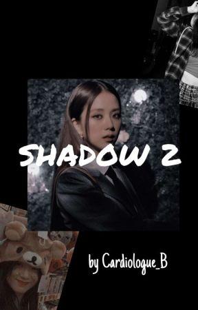Shadow 2  |Yoonsoo| by Cardiologue_B