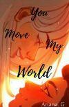 You Move My World (Catradora) cover