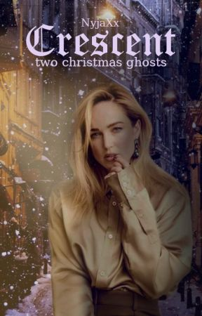 CRESCENT   two christmas ghosts   by NyjaXx