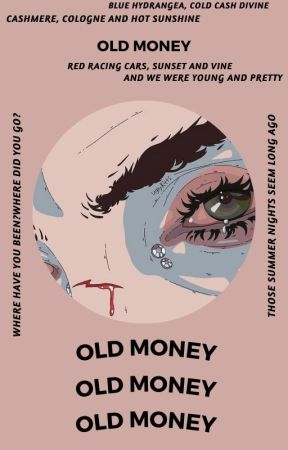 OLD MONEY, spam by bloodsbender