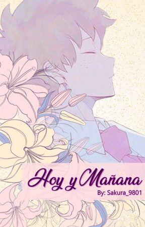 Hoy y Mañana [Tododeku] by Sakura_9801