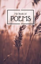 My Book of Poems by TheNoviceNovalist