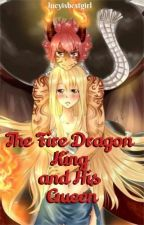 Fire Dragon King and His Queen   NaLu by Lucyisbestgirl