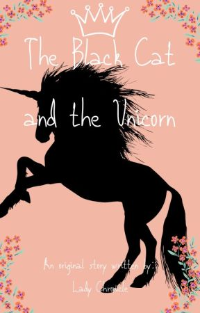 The Black Cat and the Unicorn by LadyChronicle