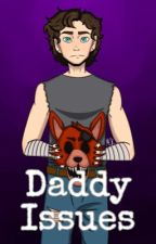Daddy Issues (FNAF) by local_vintage_gay