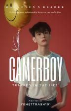 GAMERBOY ♥ [BBHxReader] [COMPLETED] by YehetTrash101