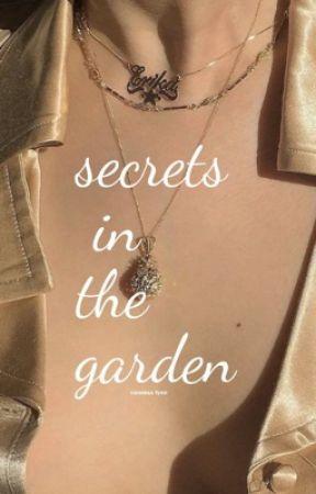 Secrets In The Garden / l.h ✔️ by nessathebutthole