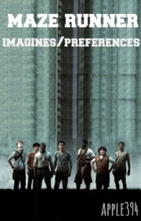The Maze Runner Imagines/Preferences by apple394