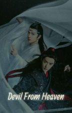 Devil From Heaven (YiZhan/WangXian) by nanaaa02_