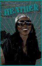 heather ❨ s. stilinski ❩ ✓ by spideydylan