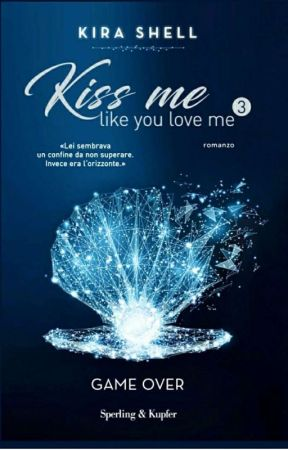 Kiss me like you love me VOL.3 GAME OVER -Sperling & Kupfer by Kira_Shell
