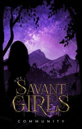 The Savant Girls Community by TheSavantGirls