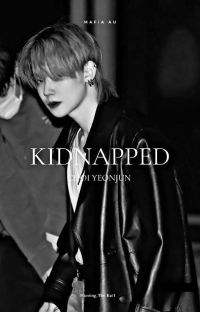 Kidnapped [Choi Yeonjun] Reader×Yeonjun (Ongoing)  cover