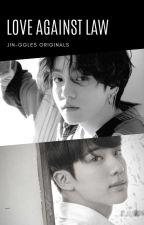 Love Against Law || Taejinkook || by jin-ggles