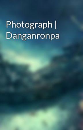 Photograph   Danganronpa by PirateQueenoftheSea