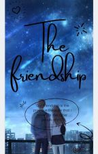 The Friendship by BeeeeeAnneeeee