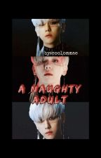《A Naughty Adult | BBH》 by CoolOmmae___GalaxyFF