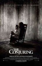The conjuring (reader insert) (Completed) by SkyLightNightMoon