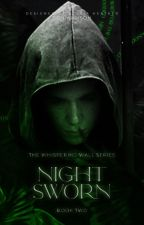 Nightsworn | The Whispering Wall #2 by giveitameaning