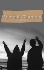 Second chances by BOokHOeSss