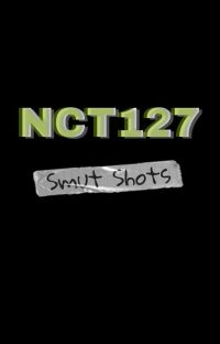 Nct127 Smut Shots cover