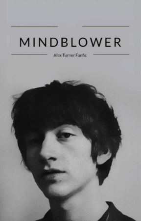 MINDBLOWER • Alex Turner by alexturnerlv