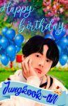 Happy birthday Jungkook-ah [ Pjm + Jjk]   cover