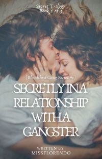 BGS #1: Secretly In a Relationship with a Gangster (Book 1 of 3) cover