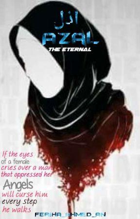 Azal - The Eternal 🍁 by Feriha_Ahmed_An