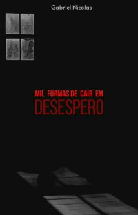 Mil Formas de Cair em Desespero PAUSADO cover
