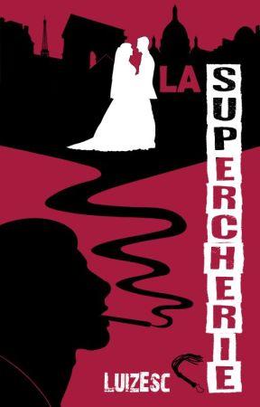 La Supercherie by LuizEsc