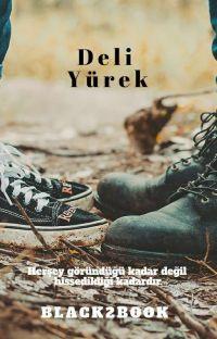 DELİ YÜREK (TAMAMLANDI) cover