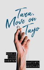 Tara, Move On Tayo ni VChesterG