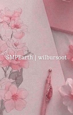 Smpearth Wilbursoot Two Wattpad The players consist of youtubers and streamers invited by wilbur soot (some of these people include callmecarson. wattpad