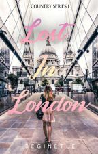Lost in London (Country Series #1) by Beginetle