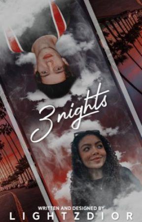 3 nights; noany  by lightzdior